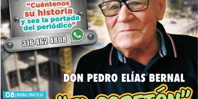 """Don Pedro Elías Bernal  """"El Copetón"""" de Puente Nacional"""