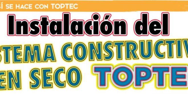 Instalación del sistema Constructivo en Secocon Toptec