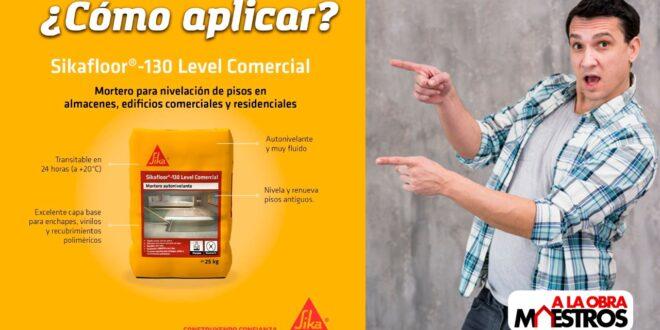 ¿Cómo aplicar Sikafloor® 130 Level Comercial?
